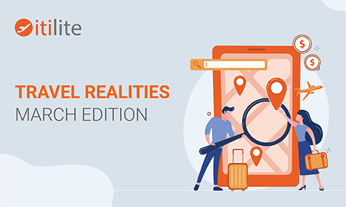 Travel Realities: March edition