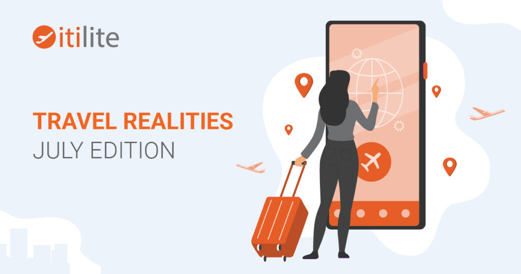 Travel Realities_July Edition